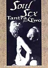 Soul Sex - Tantra for Two by Bernard McCaffrey