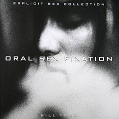 Book Review: Oral Sex Fixation by Bill Tong
