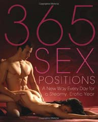 365 Sex Positions: A New Way Every Day for a Steamy Erotic Year
