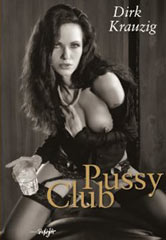 Featured Book - Pussy Club by Dirk Krauzig